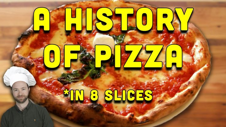 A History of Pizza in 8 Delicious Slices