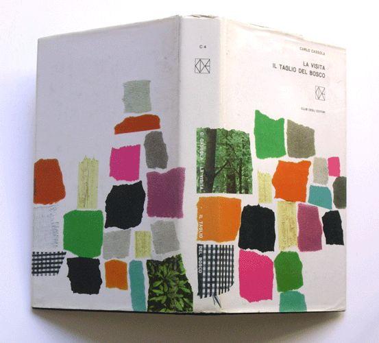 """Bruno Munari – Carlo Cassola """"La visita - Il taglio del bosco,"""" Club degli Editori, 1963"""