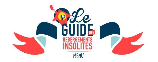 Hébergement Insolite   Premier guide d'hébergements insolites