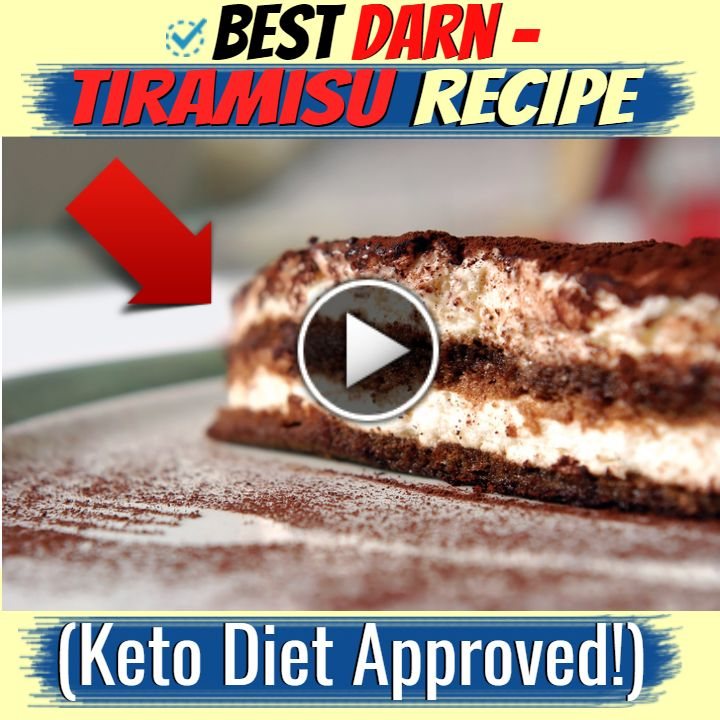 Best Darn Tiramisu Recipe — Keto Diet Approved!