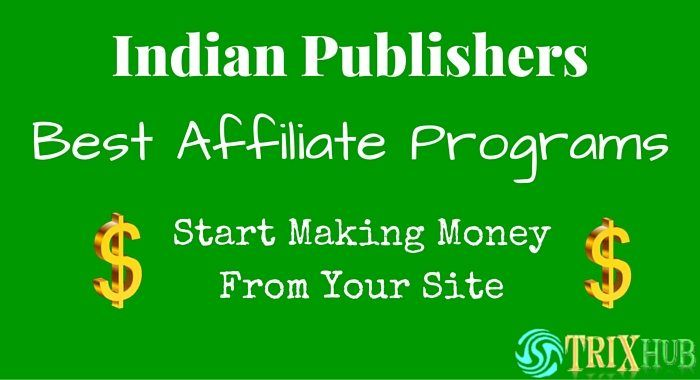 Here we added some of the topBest affiliate programsforIndian Publishers. These areFree Affiliate Programto Join. If you areindian publisherand your blog or site provide information for Indians then you Must Join and Earn Commission on every sale or lead generation. They pay you in Indian Currency.