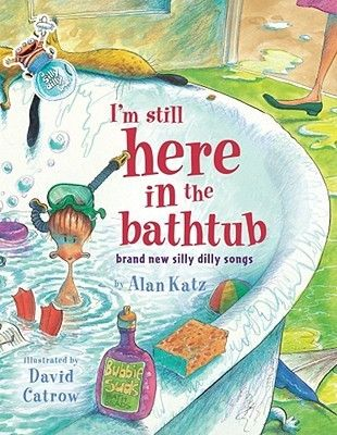 Take Me Out of the Bathtub & I'm Still Here in the Bathtub by Alan Katz (Classroom Uses: Allusion, Humor, Imagery/Descriptive Language, Language/Style, Puns/Word Play Rhyme/Rhythm; Recommended For: Read Aloud, Classroom Library)
