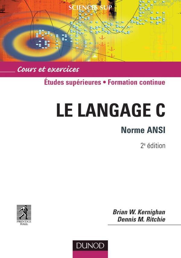 Un livre de référence pour tout bon geek !  Parfait pour apprendre la programmation, concis, clair et facile d'accès. Ecrit par les concepteurs du langage C, les concepts restent valable dans les autres langages, PHP, Java, Javascript, …  http://amzn.to/LBC7eb