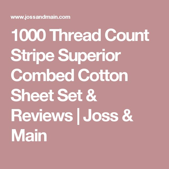 1000 Thread Count Stripe Superior Combed Cotton Sheet Set & Reviews | Joss & Main