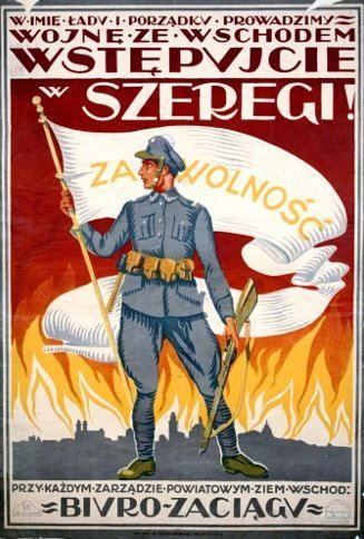 """In the name of law and order we are at war with the East. Up into the ranks (to army)!"" - Polish propaganda poster."