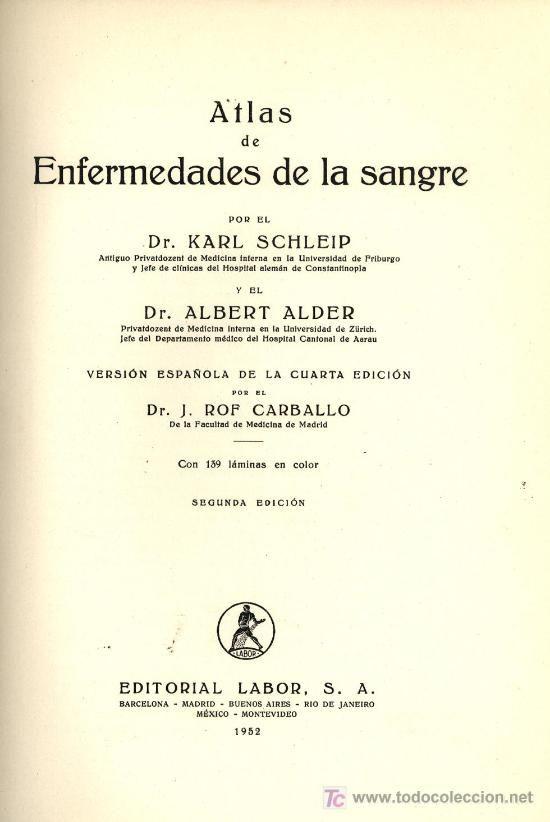 ATLAS DE ENFERMEDADES DE LA SANGRE - SCHLEIP Y ALDER - VERSION DE ROF CARBALLO - 1952 - 139 LAMINAS