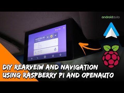 DIY Android Auto Raspberry PI Head Unit, Rear View Camera