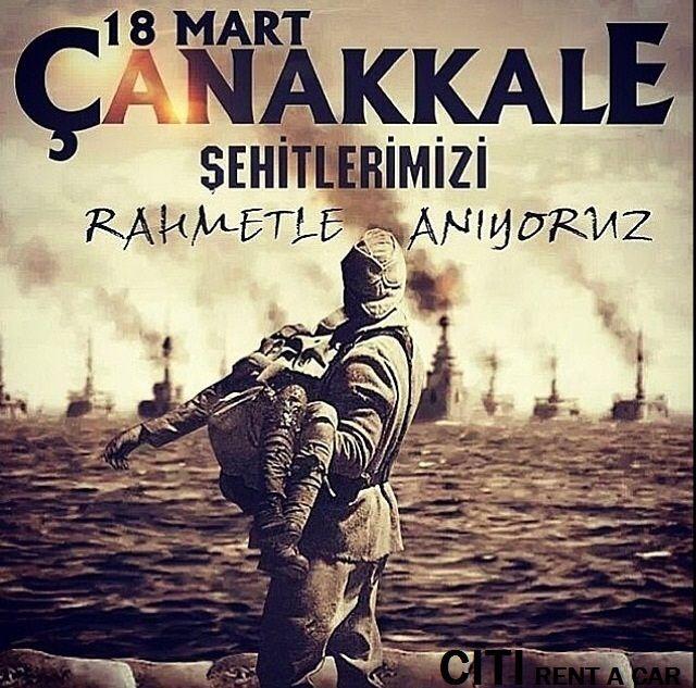 Şehitlerimizi Rahmetle Anıyoruz...#18mart #çanakkale #citirentacar citicarrental.com CİTİ RENT A CAR İZMİR ÇANAKKALE ŞEHİTLERİ ÖLÜMSÜZDÜR.