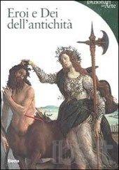 Eroi e Dei dell'antichità - Lucia Impelluso