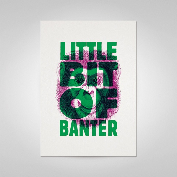 """""""Little Bit Of Banter""""  Bash It Out Posters by Ello Mate!  www.ellomate.co.uk"""