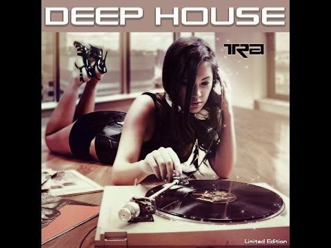 ♫ Best of Deep House Vocal House VOL.2 DJ TRA ♫ - YouTube