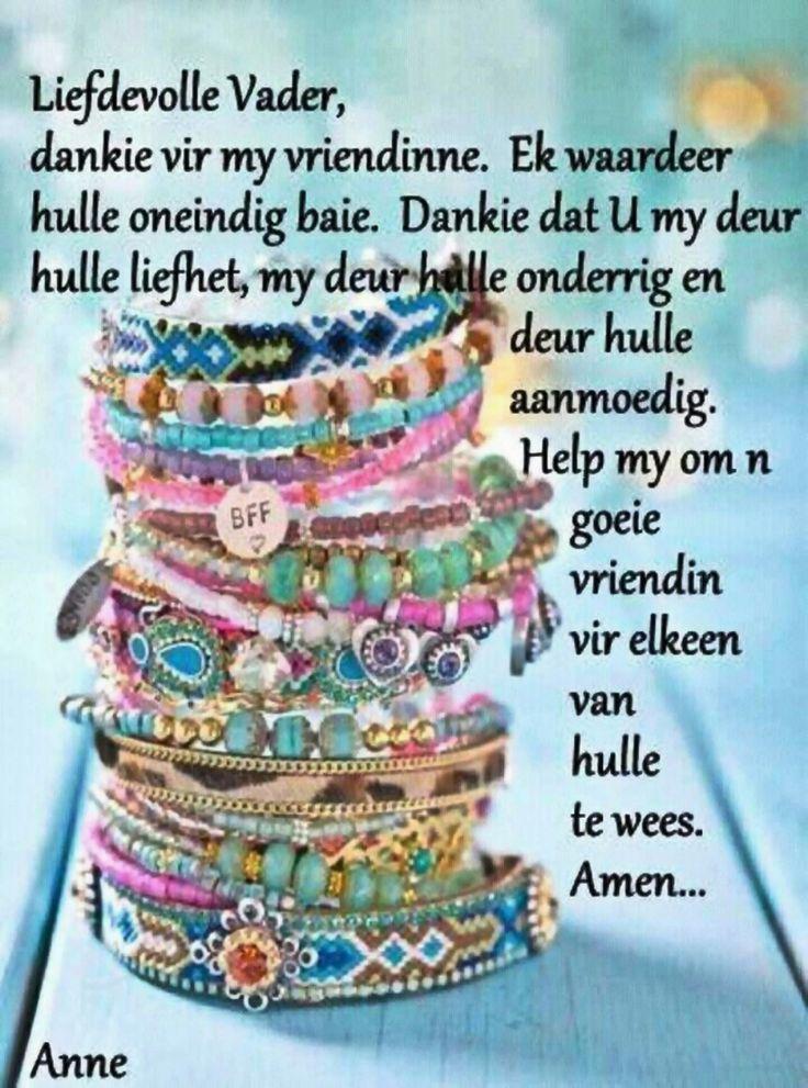 Liefdevolle Vader...dankie vir my vriendinne... #Afrikaans #gebed #Friends #Prayer