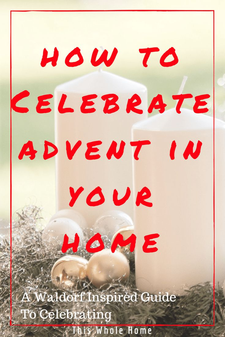 How To Celebrate Advent In Your Home This Year #advent #christmas #waldorfadvent #secularadvent