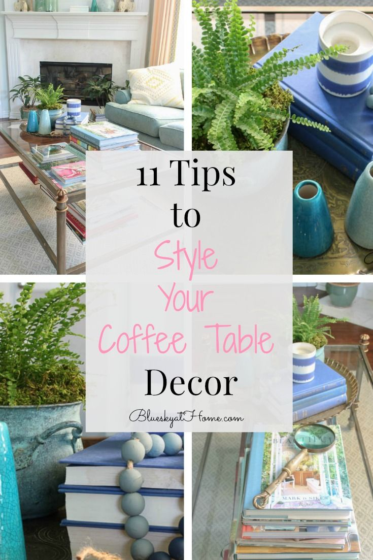 11 Tips to Style Your Coffee Table Decor