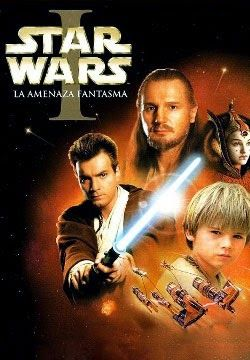 Star Wars Episodio 1: La Amenaza Fantasma (1999)