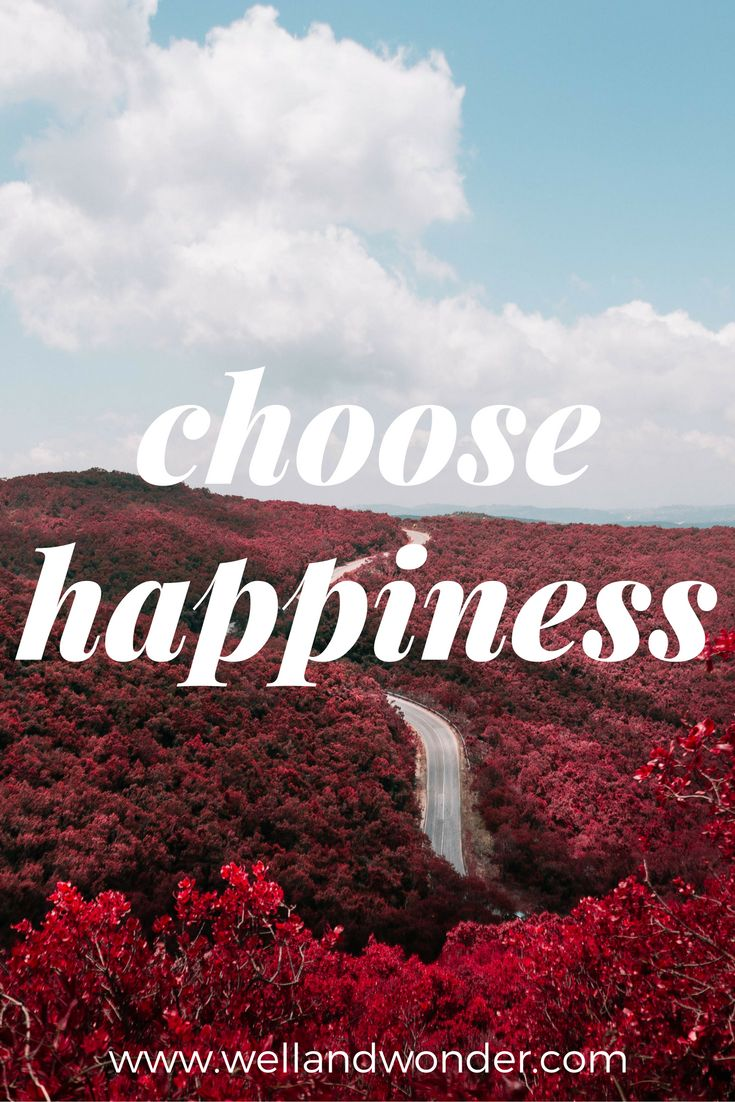 Why choose sadness, stress, anxiety or depression? Your thoughts are your own choice and your feelings are determined by your thoughts. So which one will it be? Which one will you choose? I choose happiness!