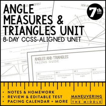 7th Grade Math Angle Relationships and Triangles Unit: 7.G.2, 7.G.5: An 8 day CCSS-Aligned Angle Measures and Triangles Unit - including writing and solving equations involving complementary, supplementary, vertical, and adjacent angles. Additionally, triangle properties/classification and solving for the missing angles in triangle relationships are included.