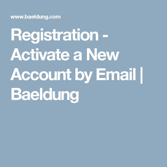 Registration - Activate a New Account by Email | Baeldung