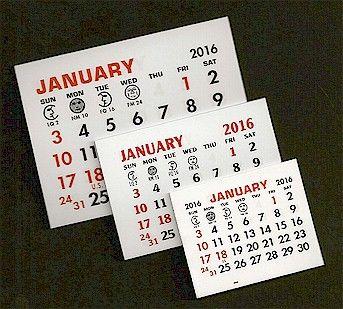"2016 Self-Stick Calendar Pads  SMALL With Strip:  1-3/4"" x 1-1/2"" ,     MEDIUM With Strip:  2-3/8"" x 1-11/16"" ,  LARGE With Strip:  3"" x 2-1/4"""