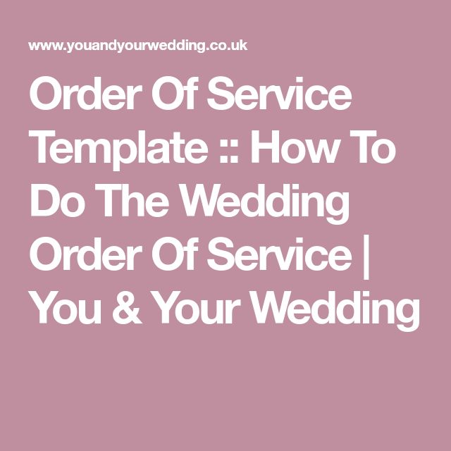 Order Of Service Template :: How To Do The Wedding Order Of Service | You & Your Wedding