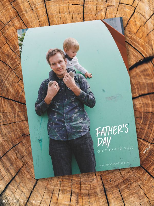 Kaleidoscope Father's Day Gift Guide 2015