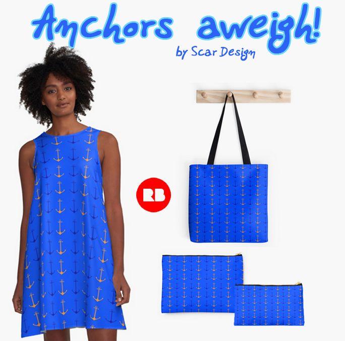 """Anchors aweigh"" Women's Summer Set by Scar Design.  #summer #summerdress #summer2017 #dress #fashion #giftsforher #navy #anchors #anchorsdress #navydress #sailing #pouch #totebag #summerpouch #summerbag #redbubble #scardesign"