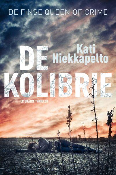 De kolibrie - Kati Hiekkapelto Twee moorden. Dezelfde omgeving. Dezelfde methode. Hetzelfde sieraad. Wie is de volgende die sterft?