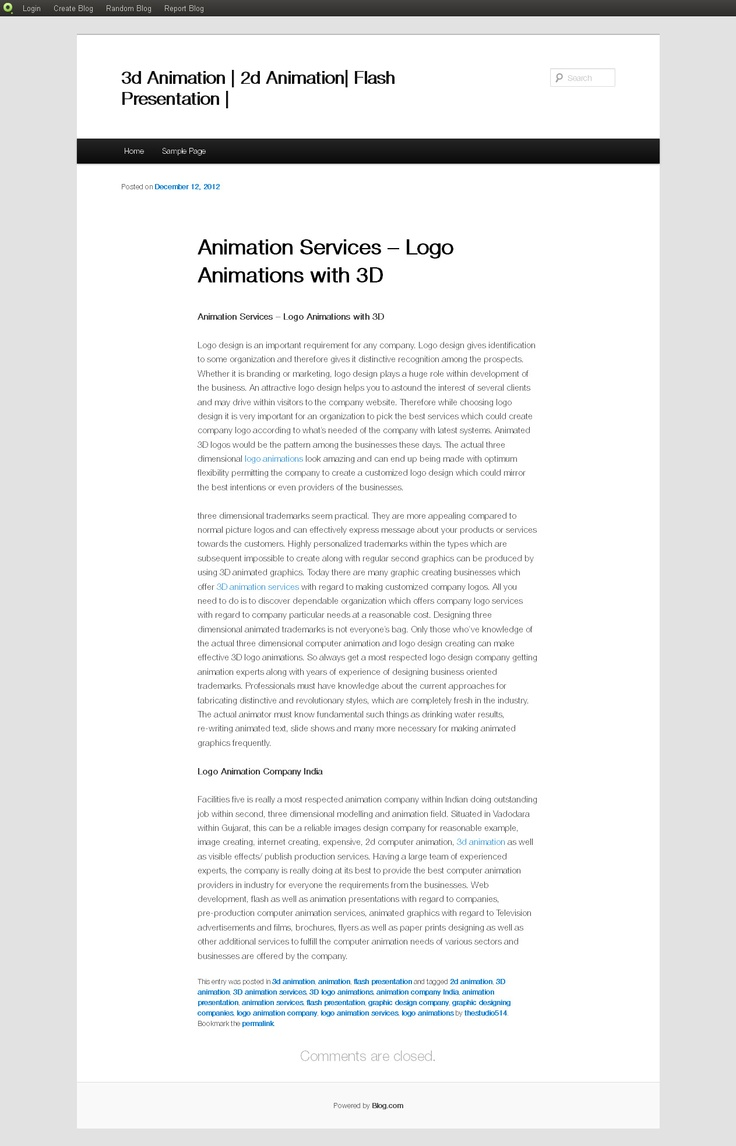 Want to know about animation services including logo animations with 3D? Must read blog to increase the knowledge about graphic designing and 3D animations. To read our blog visit http://2danimationpresentations.blog.com/2012/12/12/animation-services-logo-animations-with-3d/