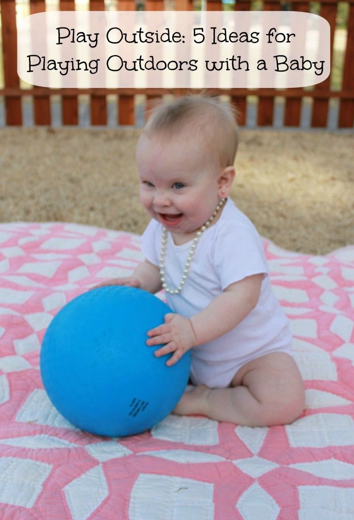 Play Outside: Five Ideas for Playing Outdoors with a Baby - Bare Feet on the…