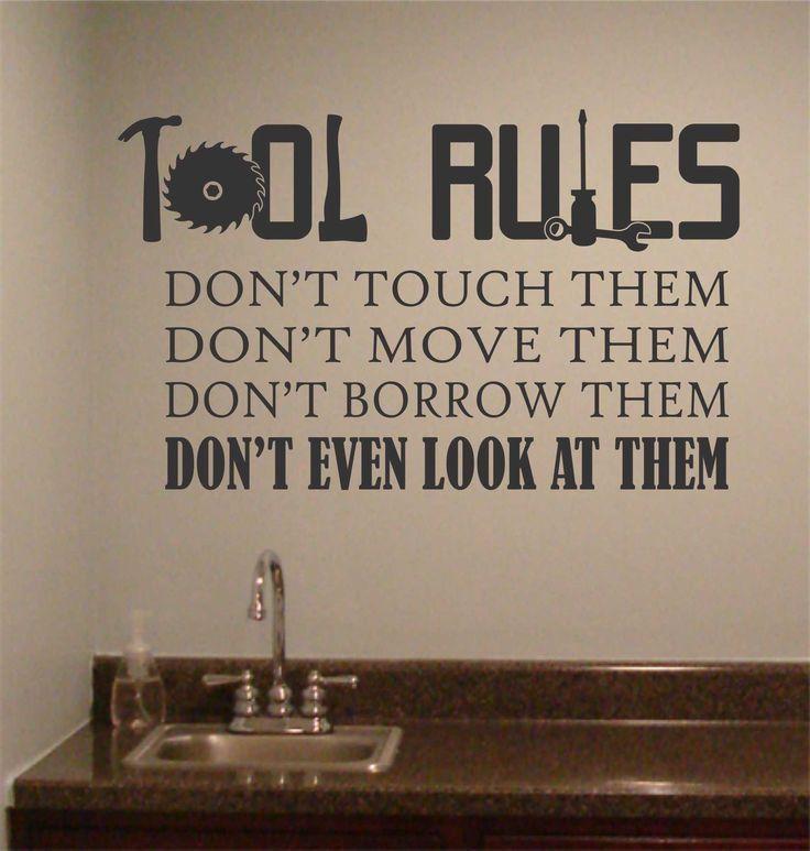Tool Rules, Vinyl Wall Lettering, Man Cave, Wall Quotes, Garage Vinyl Decals, Vinyl Wall Decor