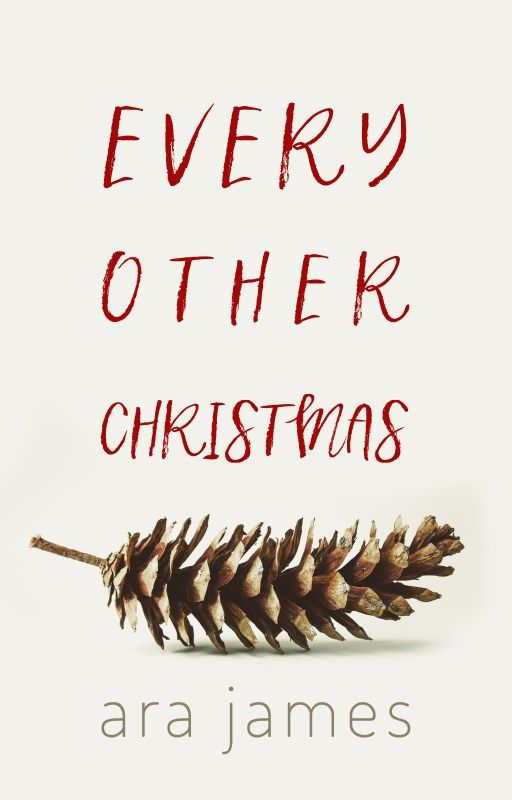 Every Other Christmas by Ara James on Wattpad | Cover Design by www.rendercompose.com