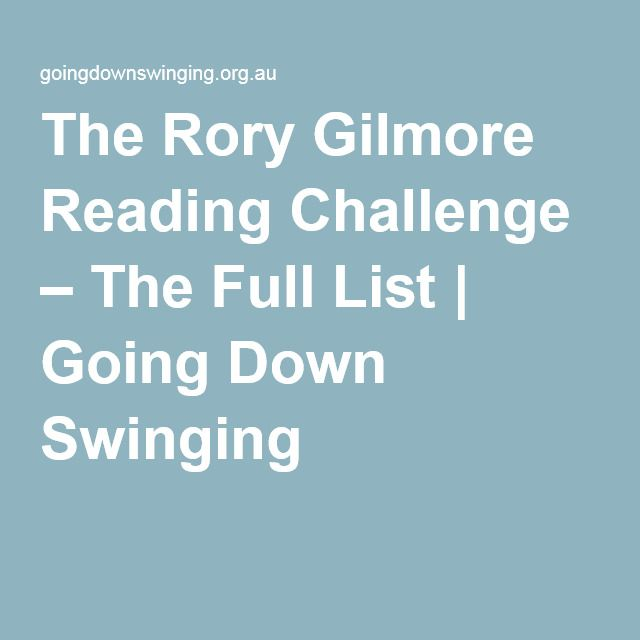 20 best book wishlist images on pinterest books class books and the rory gilmore reading challenge the full list going down swinging fandeluxe Choice Image
