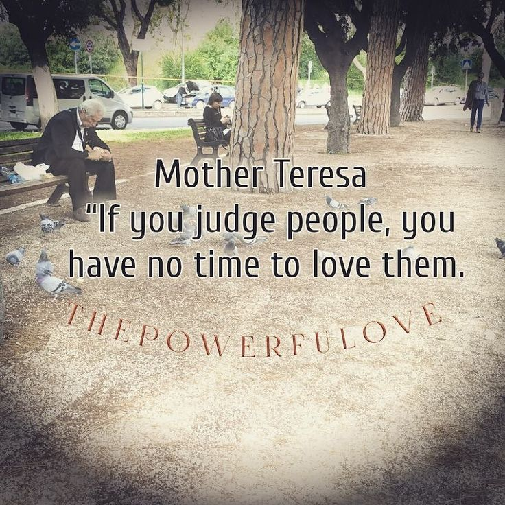 "Mother Teresa If you judge people you have no time to love them."" #quotesoftheday #quotes #quote #alkitab #bible #biblequotes #bibleverse #tbt #l4l #instagood #instacool #love #positive #positivevibes  #positivethinking #heart #jesus #motivasi #motivationalquotes #motivation #inspiration #inspiring #inspirasi #inspirationalquotes  #bestoftheday #photooftheday  #pinterest #IFTTT #IFTTT"