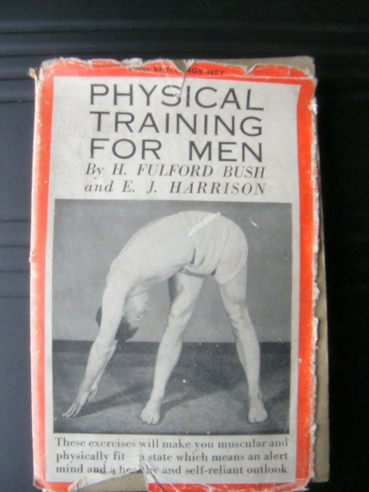 Physical Training For Men,  H Fulford Bush,  Published by W Foulsham & Co Ltd, London, Used Soft cover,