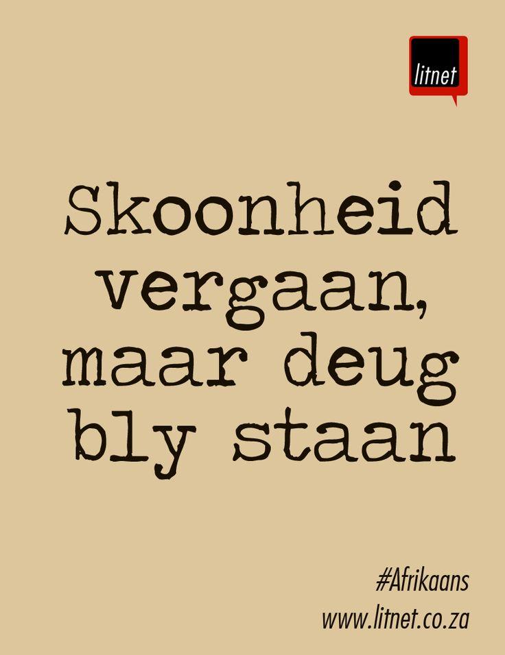 """""""Skoonheid vergaan maar deug bly staan"""" Afrikaanse Idiome & Uitdrukkings #litnet"""