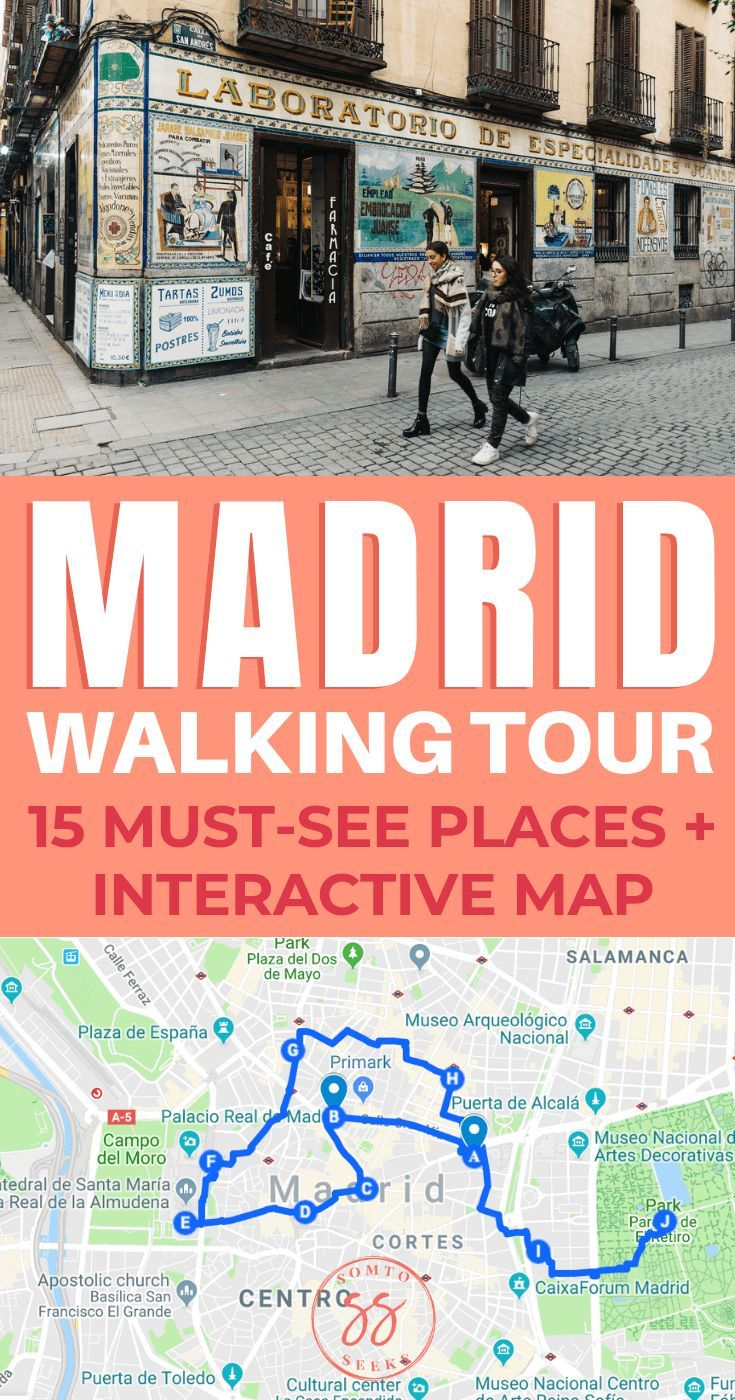 A Self Guided Walking Tour Of Madrid With Map Madrid Travel