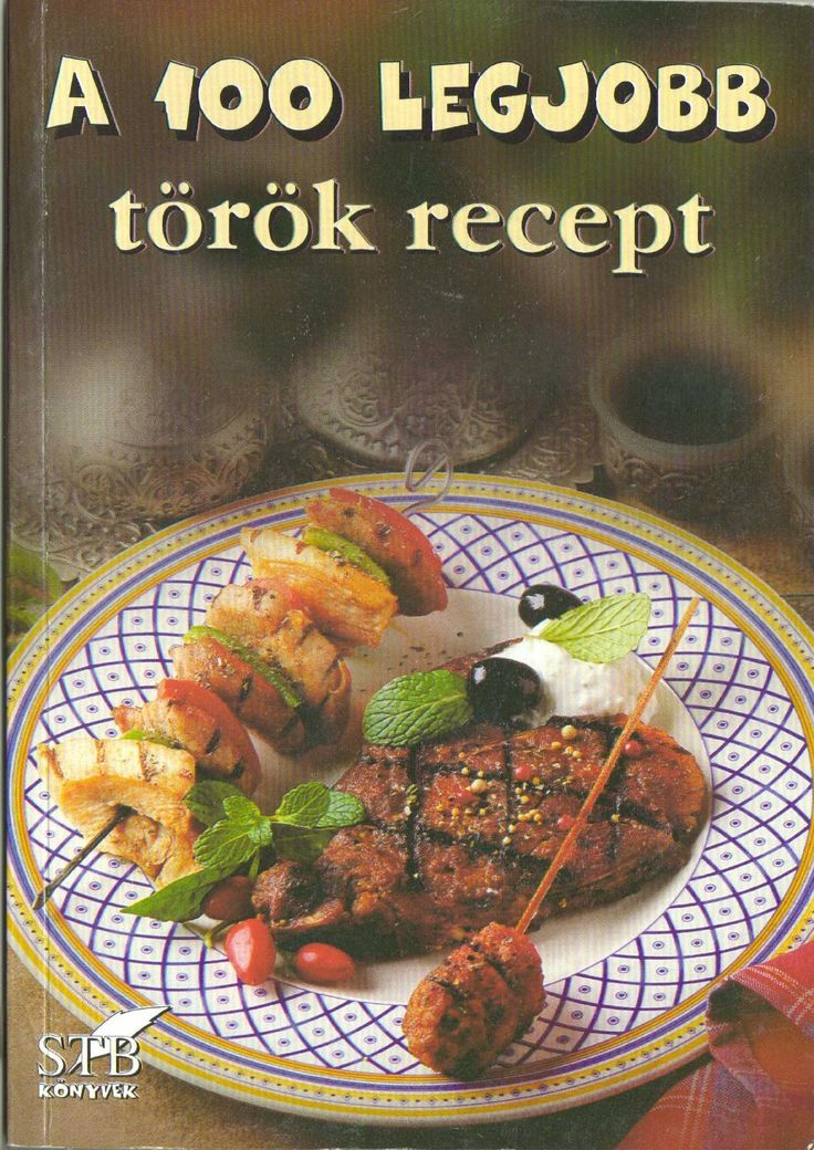 A 100 legjobb torok recept(41 kotet)(toro elza) 2004