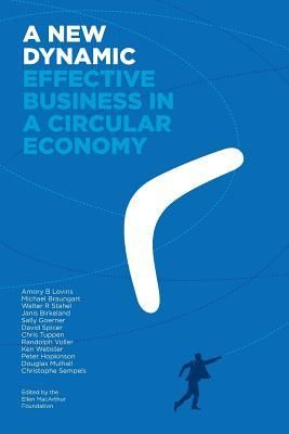 83 best new economics business books east images on pinterest a new dynamic effective business in a circular economy by amory lovins michael braungart fandeluxe
