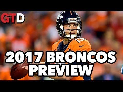 2017 NFL Team Previews: Denver Broncos | Game Time Decisions