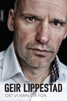 'Det vi kan stå for' - 'what we can be proud of' as a possible translation - a beautiful and thought-provoking book by Geir Lippestad, who defended Norway's terrorist in his trial in 2012.