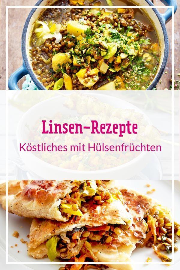 Linsen Rezepte Kostliche Vielfalt Mit Hulsenfruchten Lecker Rezepte Mit Linsen Rezepte Linsenrezepte