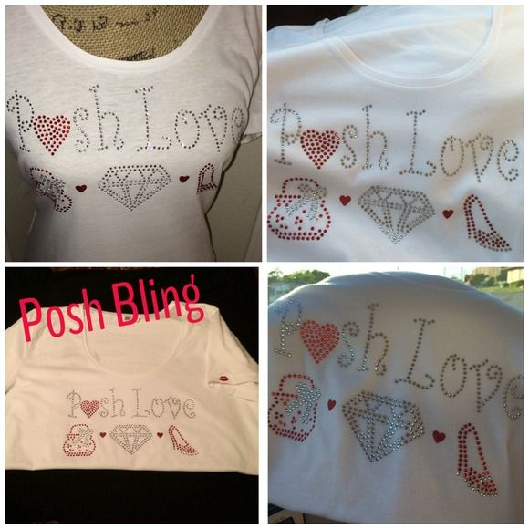 Posh Love Bling T shirt junior cut$30 Diva ......POSH  L❤️VE Bling for the Posh Diva in you! custom Hi grade T-shirts.!  these adorable high grade T-shirts for yourself or ur favorite PFF. NOTE the kiss on the sleeve & adorable Heart ❤️on the lower back side of these shirts! Plz NOTE these are junior fit for slim look so they are TWO sizes larger than ur norm because these are tapered for a slim look.60%cotton 40% poly SOFT & Flowy & comfort! Bundle extras  for 10% offlabel says XXL but fits…
