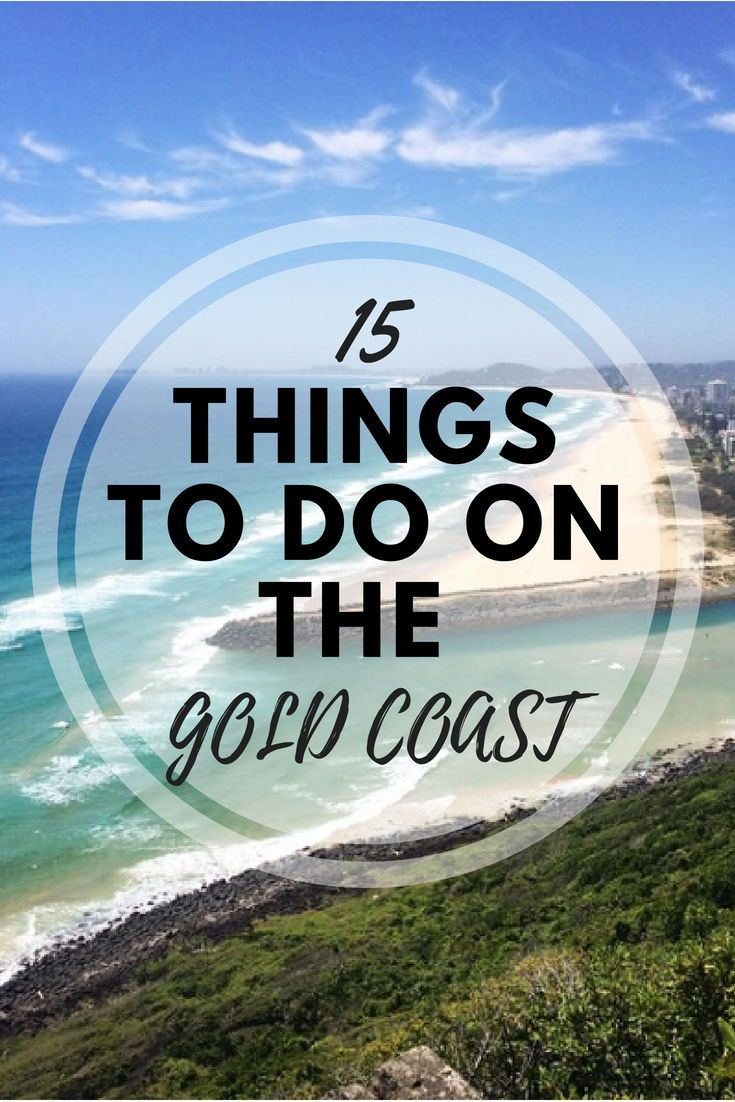 15 Things to do on the Gold Coast, Australia  Must see