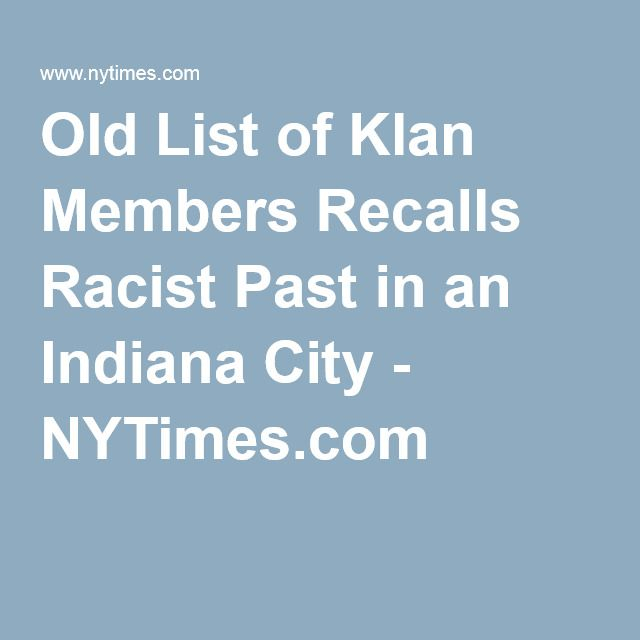 Old List of Klan Members Recalls Racist Past in an Indiana City - NYTimes.com