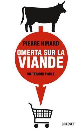 Omerta Sur La Viande   Pierre Hinard