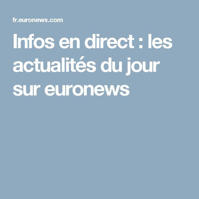 Infos en direct : les actualités du jour sur euronews