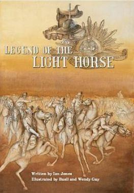 The Legend of the Light Horse - Ian Jones