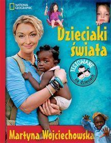 Dzieciaki świata-Wojciechowska Martyna