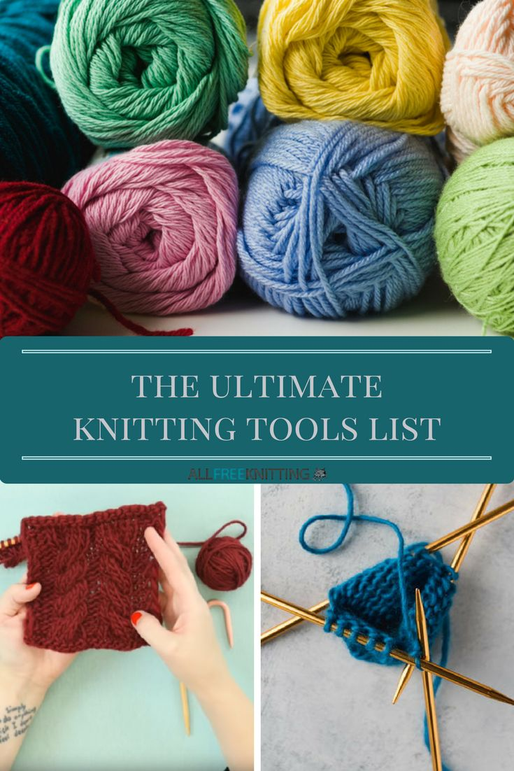 Beginning Knitting Supplies: The Ultimate Knitting Tools List | Learn what ever knitter needs by checking out this ultimate knitting tools list.