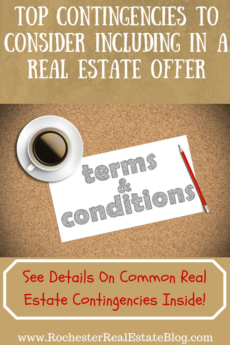 Home Buying Contingencies To Consider Including In Your Purchase Offer:  http://www.rochesterrealestateblog.com/home-buying-contingencies-to-consider-including-in-your-purchase-offer/